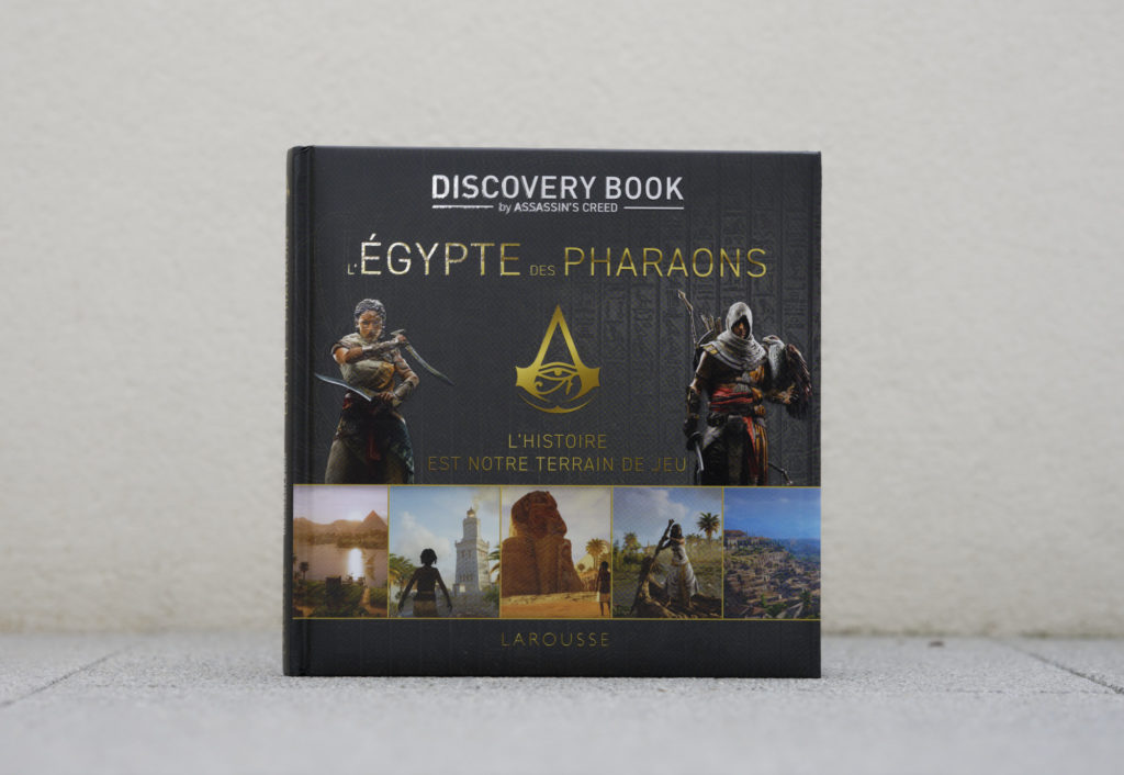 Discovery book by Assassin's Creed L'Égypte des Pharaons. Édition Larousse. Photo: Philippe Lim