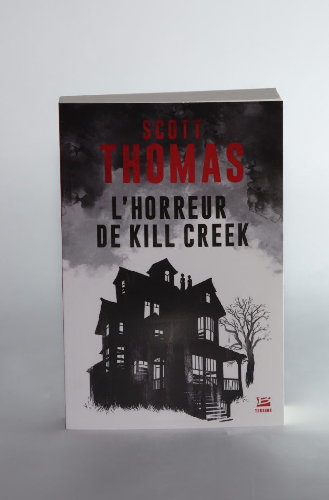 L'Horreur de Kill Creek de Scott Thomas. Bragelonne Terreur. Photo: Philippe Lim
